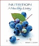 Nutrition for Healthy Living, Schiff, Wendy J., 007722485X
