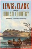 Lewis and Clark and the Indian Country, , 0252074858