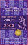 Virgo 2003, World Astrology Staff, 0425184854
