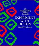 Experiment with Fiction, Graves, Donald H., 0435084852