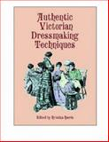 Authentic Victorian Dressmaking Techniques, , 0486404854