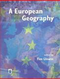 A European Geography, Unwin, Tim, 0582294851