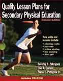 Quality Lesson Plans for Secondary Physical Education, Dorothy B. Zakrajsek and Lois A. Carnes, 073604485X