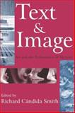 Text and Image : Art and the Performance of Memory, , 141280485X