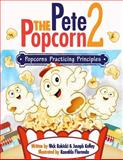 Pete the Popcorn 2, Nick Rokicki and Joseph Kelley, 1494914859
