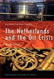 The Netherlands and the Oil Crisis : Business as Usual, Hellema, Duco and Wiebes, Cees, 9053564853