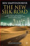 The New Silk Road - Revised and Updated 9780230284852