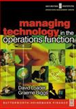 Managing Technology in the Operations Function, Loader, David and Biggs, Graeme, 0750654856