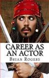 Career As an Actor, Brian Rogers and KidLit-O, 1492164852