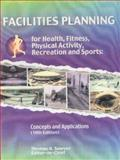 Facilities Planning for Health, Fitness, Physical Activity, Recreation and Sports 10th Edition