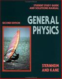 General Physics : Solutions Manual, Sternheim, Morton M. and Kane, Joseph W., 0471534854