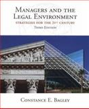 Managers and the Legal Environment, Bagley, Constance E., 0538884851