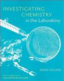 Investigating Chemistry : A Forensic Science Perspective, Johll, Matthew and Collins, David, 0716774852