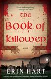 The Book of Killowen, Erin Hart, 1451634854