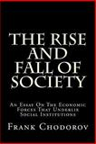 The Rise and Fall of Society, Frank Chodorov, 1482564858