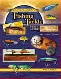 Captain John's Fishing Tackle Price Guide, John A. Kolbeck, 1574324853