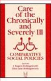 Care of the Chronically and Severely Ill 9780202304854