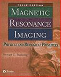 Magnetic Resonance Imaging : Physical and Biological Principles, Bushong, Stewart C., 0323014852