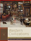 Western Civilizations : Their History and Their Culture - Chapter 10-19, Coffin, Judith and Stacey, Robert, 0393934853