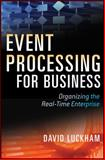 Event Processing for Business, David C. Luckham, 0470534850