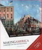 Making America to 1877 Vol. 1 : A History of the United States, Berkin, Carol and Miller, Christopher L., 0618994858