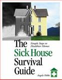 The Sick House Survival Guide, Angela Hobbs, 0865714851