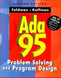 ADA 95 : Problem Solving and Program Design, Feldman, Michael B., 0201304856