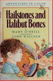 Hailstone Halibut Pa, Mary O'Neill, 0385244851
