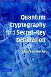 Quantum Cryptography and Secret-Key Distillation, Van Assche, Gilles, 0521864852