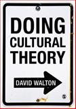 Doing Cultural Theory