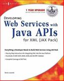 Developing Web Services with Java APIs for XML Using Wsdp, Robert Hablutzel, 1928994857