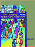 School Counseling for the Twenty-First Century, Baker, Stanley B. and Gerler, Edwin R., 0130494852