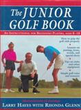 The Junior Golf Book, Larry Hayes and Rhonda Glenn, 0312104855