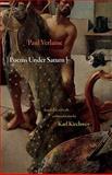 Poems under Saturn - Poemes Saturniens, Verlaine, Paul and Kirchwey, Karl, 0691144850