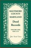 Baltimore County Maryland Deed Records, 1659-1737, John D. Davis, 0788404857