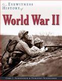 An Eyewitness History of World War II, Dorothy Schneider and Carl J. Schneider, 0816044856