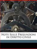Note Sulle Presunzioni in Diritto Civile, Lamberto Ramponi, 1149684852