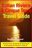 Italian Riviera and Cinque Terre Travel Guide, Sharon Hammond, 1500344850
