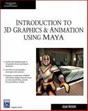 Introduction to 3D Graphics and Animation Using Maya, Watkins, Adam, 1584504854