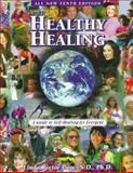 Healthy Healing : A Guide to Self-Healing for Everyone, Page, Linda R., 1884334857