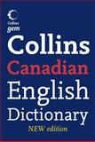 Collins Gem Canadian English Dictionary 4th Ed, Collins, 0007274858