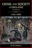 Crime and Society in England, 1750-1900, Emsley, Clive, 0582784859