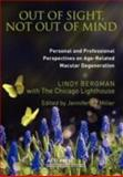 Out of Sight, Not Out of Mind, Lindy Bergman and Jennifer E. Miller, 0891284850