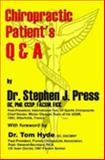 Chiropractic Patient's Q and A, Press, Stephen, 1411614852