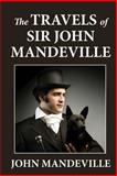 The Travels of Sir John Mandeville, John Mandeville, 1463574851
