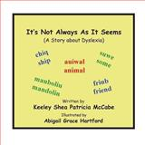 It's Not Always as It Seems, Keeley McCabe, 1493584855