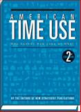 American Time Use : Who Spends How Long at What, New Strategist Publications, 1935114859