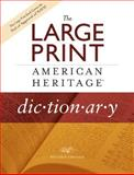 The Large Print American Heritage Dictionary, , 0618714855