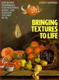 Bringing Textures to Life, Joe Sheppard, 0891344853