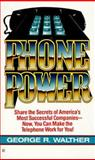 Phone Power, George R. Walther, 0425104850